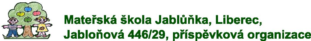 Mateřská škola Jablůňka, Liberec, Jabloňová 446/29, příspěvková organizace